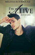 I'm Alive #PNovel by RoddLiss