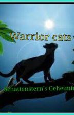 Warriorcats:Schattenstern's Geheimnis by Morgenflamme