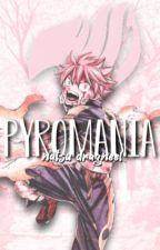 pyromania - natsu x reader by nochumins