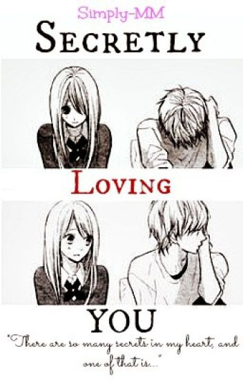 Secretly Loving You! (Revising and Editing)