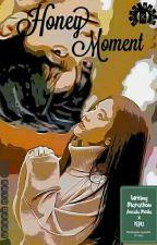Honey Moments [Akun Asli] by MariatulKftiyah