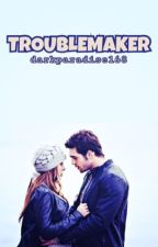 Troublemaker by HardBlackWine