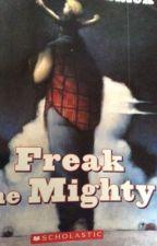Freak the Mighty by jewi9008