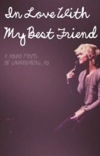 In Love With My Best Friend // discontinued by laurandrydel_r5