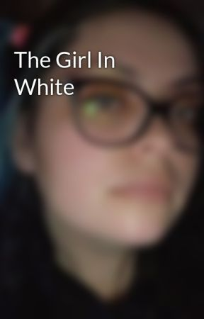 The Girl In White by mmHolmes