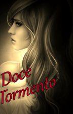Doce Tormento by symone_pereyra2