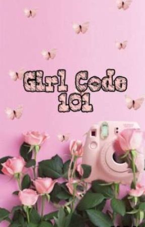 GIRL CODE 101 (Every girl Needs To know these) by aminaabdullahi__
