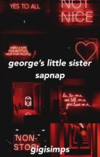 george's little sister | sapnap by DreamWasFound-
