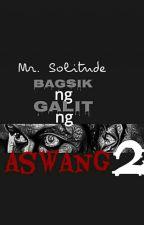 Bagsik ng Galit ng Aswang 2 by mr_solitude