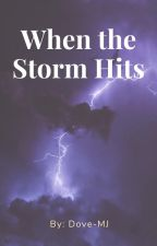 When the Storm Hits - Chase Stein by Dove-MJ