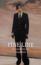 Fine Line // h.s. by gracelynvol6