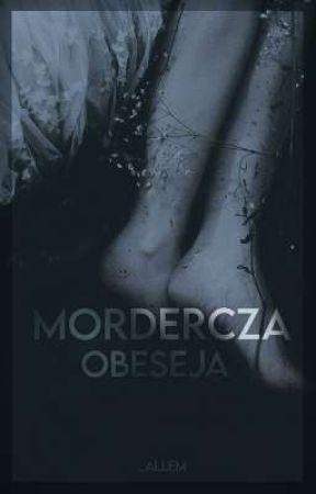 Mordercza obsesja - one shot  by _allem