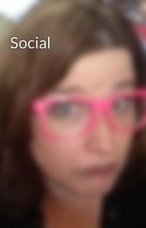 Social by JanaAston