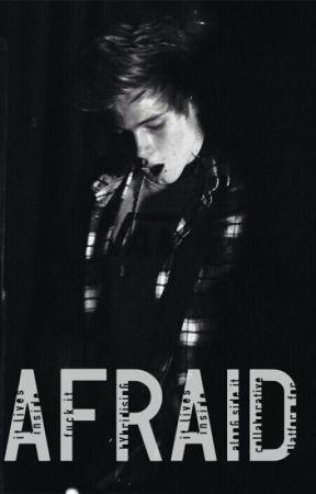 Afraid [l.h] (Coming Soon) by TwerkItHaz