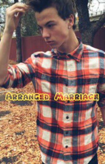 Arranged Marriage!! ~Taylor Caniff~