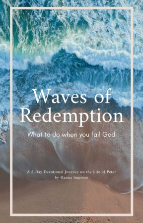 Waves of Redemption: How To Handle Failure by hdimproso