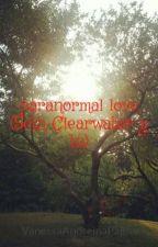 paranormal love (Seth Clearwater y tu) by VanessaAndreinaPalma