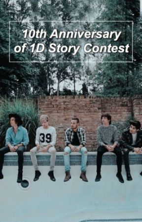 10th Anniversary 1D Story Contest by plzdaddy