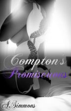 Compton's Promiscuous by Miss_Hoodnificent