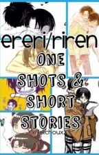 Ereri/Riren One Shots & Short Stories by XxHeichouxX