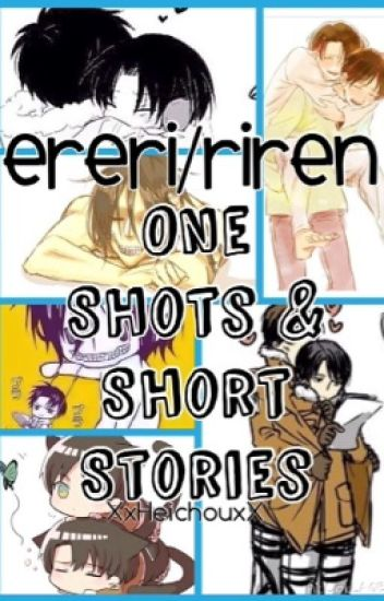 Ereri/Riren One Shots & Short Stories