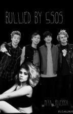 Bullied By 5sos by miyyyaa
