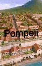Pompeii by CaliSwaggi