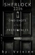 | SHERLOCK | ONE-SHOTS AND PREFERENCES | Requests are OPEN | by Vvixien