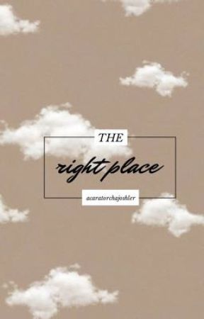 The Right Place by AcarAtorchAjoshler