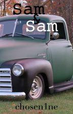 Sam & Sam by chosen1ne