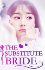The substitute bride by new-garden