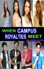 When Campus Royalties Meet by johnfordjohnford26