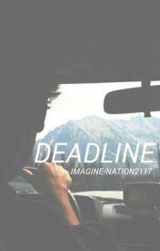 Deadline≫hemmings a.u by falleyes