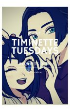 Timinette Tuesdays by Jasmehraj