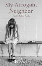 My Arrogant Neighbor by whitecreed