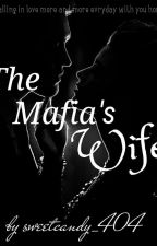 The Mafia's wife by sweetcandy_404