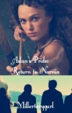 Aslan's Pride: Return to Narnia by Millertarygurl