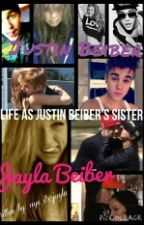 Life of being Justin Bieber's sister by aye_its_jayla