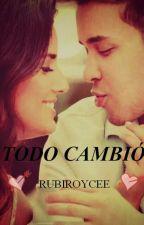 Todo Cambió [Prince Royce] [TC 1] by RubiRoycee