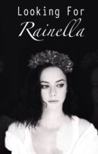 Looking for Rainella by azizahnvtsr