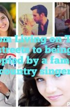 From living on the streets to being adopted by a famous country singer by lutherislife