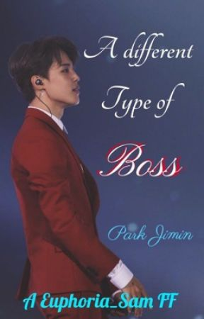 A Different Type Of Boss  [P.J.M] by Euphoria_Sam
