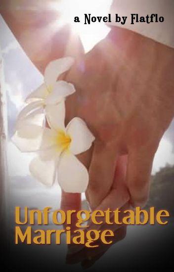 Unforgettable Marriage