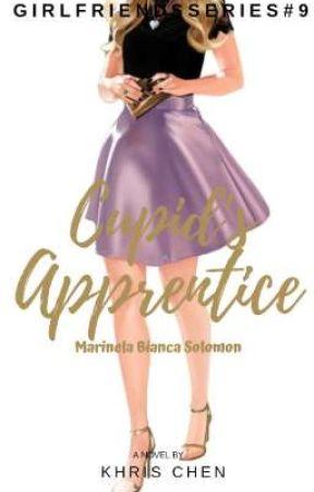 Girlfriends 9: Cupid's Apprentice  by khrischennn