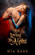 Red Loving The Alpha by authormiakerr