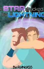 A Star strucked by Lightning (ThorQuill) Marvel AU by FortNoX25