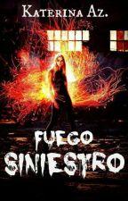 Fuego Siniestro #PNovel by katiealone