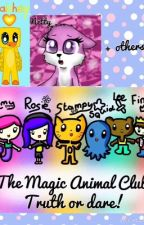 Magic Animal Club Truth Or Dare! by Puffleluver14950