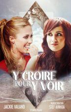 Y Croire Pour Y Voir (Traduction) by StefAinhoa3