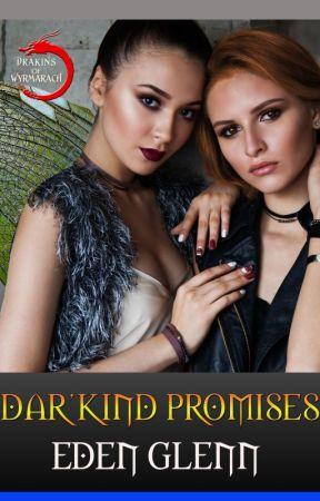 Dar'Kind Promises by EdenGlenn